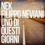 Nek, Uno di questi giorni è il nuovo singolo in radio: testo e audio + video