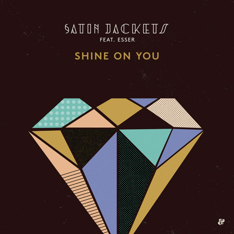Satin-Jackets-Shine-on-You-cover