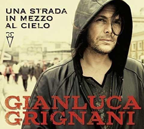 Una-Strada-In-Mezzo-Al-Cielo-album-cover-grignani