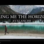 Bring Me The Horizon – Avalanche: testo, traduzione e video ufficiale