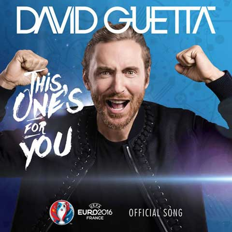 david-guetta-this-ones-for-you-official-song-euro-2016