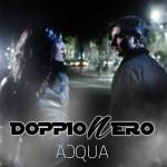 Doppionero feat. Luce, Acqua: testo e audio