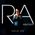 Richard Ashcroft – Hold On: testo, traduzione e audio del nuovo singolo