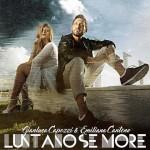 """Ascolta """"Luntano se more"""" di Gianluca Capozzi in duetto con Emiliana Cantone (testo + video)"""