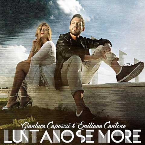 Luntano-se-more-cover-Gianluca-Capozzi-Emiliana-Cantone