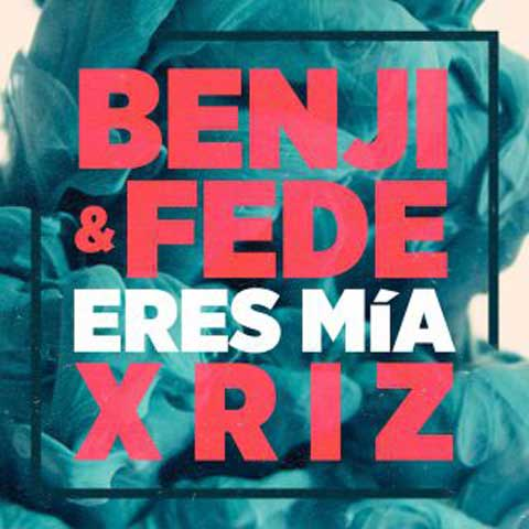 benji_fede_eres_mia_cover