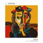 DJ Snake – Talk feat. George Maple: testo, traduzione e audio + video