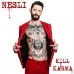 Nesli, Kill Karma è il nuovo disco: tracklist album