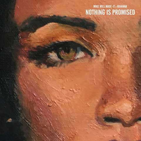 mike-will-rihanna-nothing-is-promised-coverart