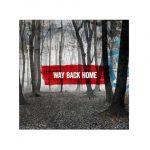 MAKO – Way Back Home: audio, testo e traduzione + remixes