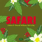 J. Balvin – Safari feat. Pharrell Williams, BIA & Sky: testo, traduzione e audio