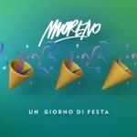 Moreno – Un giorno di festa è il nuovo singolo: audio e testo + video ufficiale