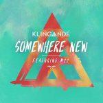Klingande: ascolta il nuovo singolo Somewhere New feat. M-22 + traduzione testo + video ufficiale