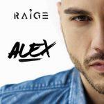 """Raige: in uscita a settembre il nuovo disco """"Alex"""": tracklist album"""