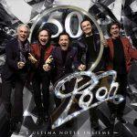 Pooh 50 – L'Ultima Notte Insieme: speciale live album (con inediti) dei concerti a Milano, Roma e Messina + DVD