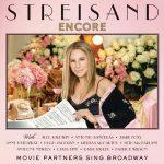 "Barbra Streisand: tracklist e audio del nuovo album ""Encore – Movie Partners Sing Broadway"""