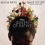 """Alicia Keys e il nuovo singolo """"Back to Life"""" per la colonna sonora del film Disney """"Queen of Katwe"""":  audio, testo e traduzione"""