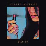Austin Mahone – Way Up: lyric video, testo e traduzione