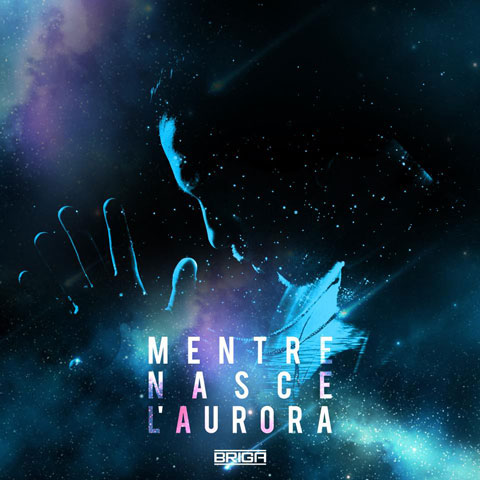 briga-mentre-nasce-laurora-cover