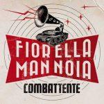 Fiorella Mannoia: ascolta il nuovo singolo Combattente + testo + video