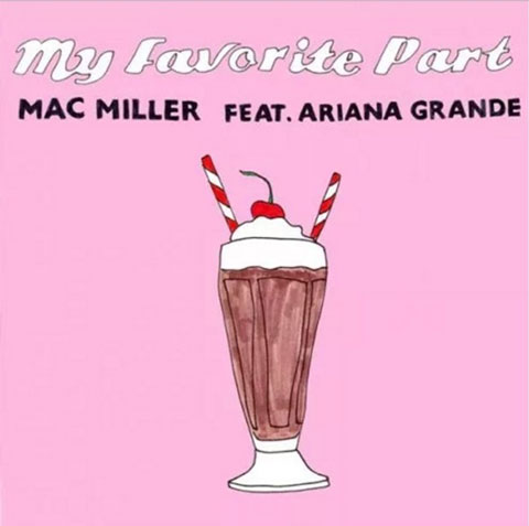 mac-miller-ariana-grande-my-favorite-part-coverart