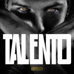 Briga: Talento è il nuovo album: tracklist, copertina e informazioni sul disco
