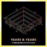 """Years & Years: ascolta il nuovo singolo """"Meteorite"""" per la colonna sonora di Bridget Jones's Baby (testo e traduzione) + video"""