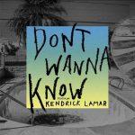 Maroon 5 & Kendrick Lamar nel nuovo singolo Don't Wanna Know: audio, testo e traduzione + video