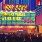 Dimitri Vegas & Like Mike vs Diplo – Hey Baby feat. Deb's Daughter: ascolta il nuovo singolo + testo, traduzione e video ufficiale