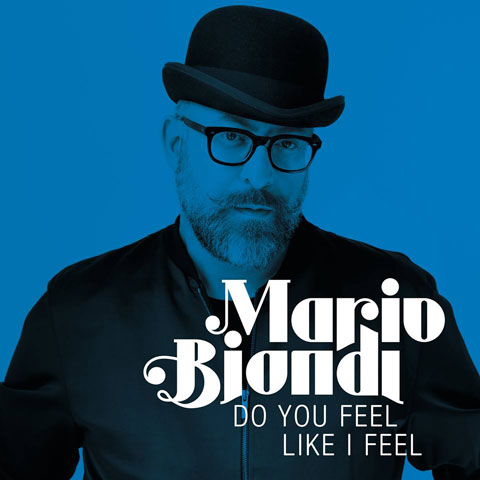 copertina-singolo-mario-biondi-do-you-feel-like-i-feel