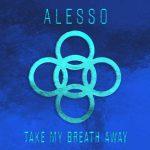 """Alesso: ascolta il nuovo singolo """"Take My Breath Away"""" + testo e traduzione"""