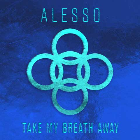 copertina-singolo-take-my-breath-away-alesso