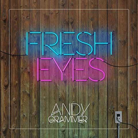 copertina-singolo-fresh-eyes-andy-grammer