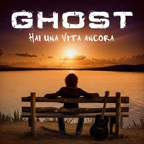 ghost-hai-una-vita-ancora-copertina-singolo