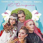Greta Manuzi, Simonetta Spiri, Roberta Pompa & Verdiana Zangaro di nuovo insieme nel singolo L'Origine: audio, testo e video ufficiale