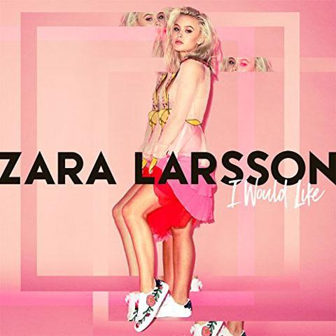 copertina-i-would-like-zara-larsson