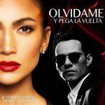 """Jennifer Lopez & Marc Anthony nel nuovo singolo """"Olvídame y Pega la Vuelta"""": audio, testo e traduzione"""