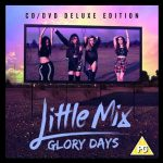 Glory Days: info e audio versione deluxe del nuovo album delle Little Mix