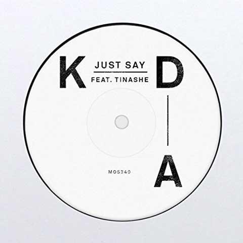 copertina-just-say-kda-feat-tinashe