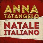 """Anna Tatangelo e il nuovo singolo Natale Italiano per la colonna sonora del film """"Un Natale al Sud"""": audio e testo + video"""