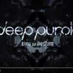 Deep Purple: guarda il lyric video di Time For Bedlam + traduzione