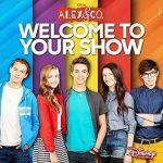 Alex & Co. – Welcome To Your Show è il secondo album della situation comedy: titoli delle canzoni e audio
