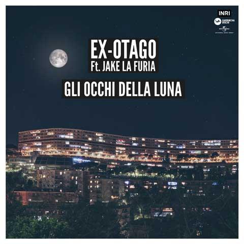 copertina-Gli-Occhi-Della-Luna-Ex-otago-ft-Jake-La-Furia