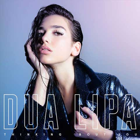 copertina-thinking-bout-you-dua-lipa