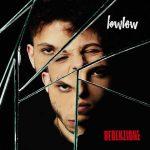 LowLow – informazioni e canzoni incluse nel nuovo album Redenzione
