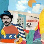 Alessandro Mannarino e il nuovo album Apriti Cielo: info, tracklist e audio delle canzoni
