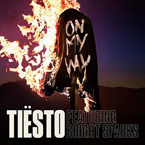 copertina-on-my-way-tiesto-featuring-bright-sparks
