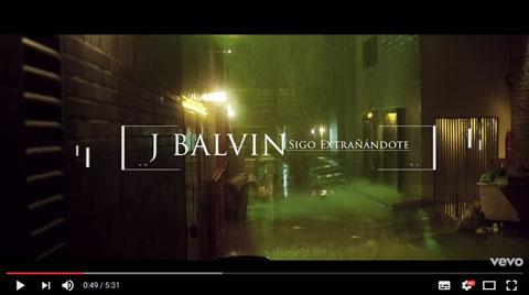 Sigo-Extranandote-video-J-Balvin