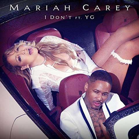 copertina-I-Dont-Mariah-Carey-feat-YG