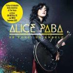 Alice Paba, Se Fossi Un Angelo è il primo album in uscita: titoli delle canzoni